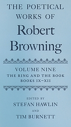 The poetical works of Robert Browning. Vol. 15, Parleyings with certain people of importance in their day and Asolando