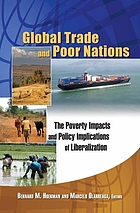Global trade and poor nations : the poverty impacts and policy implications of liberalization
