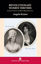 Revolutionary women writers : Charlotte Smith & Helen Maria Williams