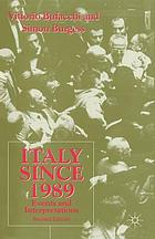 Italy since 1989 : events and interpretations