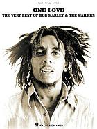 One love : the very best of Bob Marley &amp; the Wailers