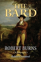 The bard : Robert Burns, a biography