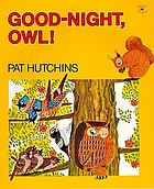 Good night, Owl