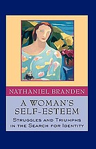 A woman's self-esteem : stories of struggle, stories of triumph