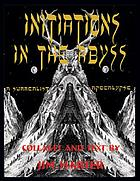 Initiations in the abyss : a surrealist apocalypse