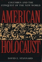 American holocaust : Columbus and the conquest of the New World