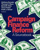 Campaign finance reform : a sourcebook
