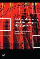 Making democracy work for pro-poor development