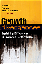 Growth divergences : explaining differences in economic performance