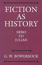 Fiction as history Nero to Julian