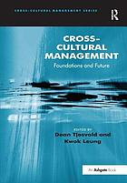 Cross-cultural management : foundations and future