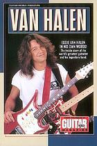 Guitar world presents Van Halen : ... from the pages of Guitar World magazine
