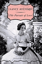 The pursuit of love, a novel
