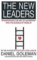 The new leaders : transforming the art of leadership into the science of results
