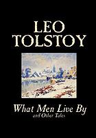 What men live by : Russian stories and legends