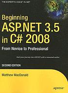 Beginning ASP.NET 3.5 in C♯ 2008 : from novice to professional