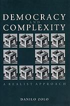 Democracy and complexity : a realist approach