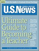 U.S. news & world report ultimate guide to becoming a teacher