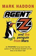 Agent Z and the Penguin from Mars