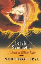 Fearful symmetry : a study of William Blake