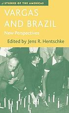 Vargas and Brazil : new perspectives