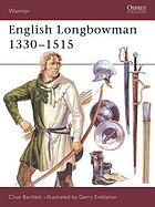 English longbowman 1330-1515 AD