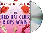 The red hat club rides again : a novel