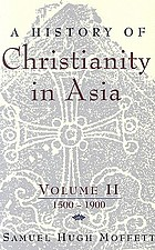 History of christianity in asia / 1500-1900