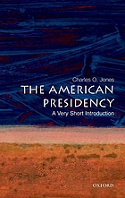 The American presidency : a very short introduction