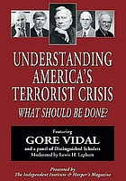 Understanding America's terrorist crisis what should be done