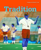 Tradition : Bo Schembechler's Michigan memories