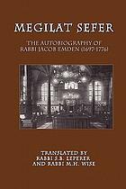 Mémoires de Jacob Emden, ou, L'anti-Sabbataï Zewi