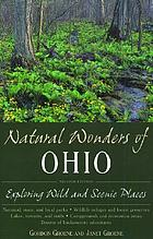 Natural wonders of Ohio : exploring wild and scenic places