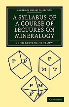 A Syllabus of a Course of Lectures on Mineralogy