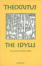The idylls of Theocritus and the Eclogues of Virgil