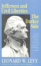 Jefferson & civil liberties; the darker side