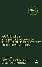 Auguries : the jubilee volume of the Sheffield Department of Biblical Studies