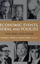 Economic events, ideas, and policies : the 1960s and after