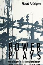 Power plays : critical events in the institutionalization of the Tennessee Valley Authority
