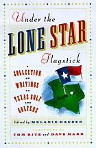 Under the Lone Star flagstick : a collection of writings on Texas golf and golfers