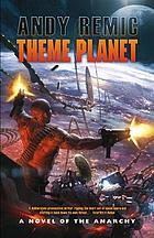 Theme planet : a novel of the anarchy
