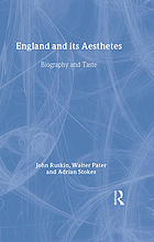 England and its aesthetes : biography and taste