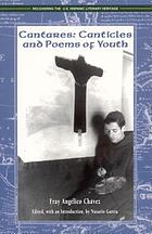 Cantares : canticles and poems of youth, 1925-1932