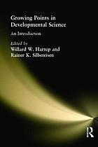 Growing points in developmental science : an introduction