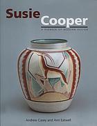Susie Cooper : a pioneer of modern design