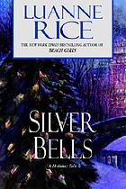 Silver bells : a holiday tale