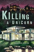 Killing a unicorn