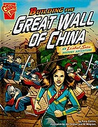 Building the Great Wall of China : an Isabel Soto history adventure