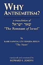 Why antisemitism? : a translation of She'ar Yiśra'el