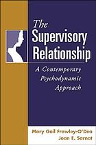 The supervisory relationship : a contemporary psychodynamic approach
